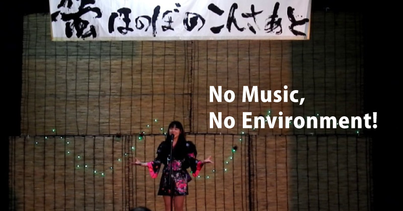 No music, No environment !
